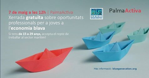 Sea Teach presents the Blue Generation project in Palma de Mallorca | 7th of May, 12:00 - 13:00